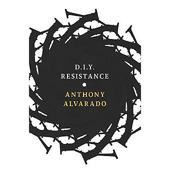 D.i.y Resistance by D.i.y Resistance - 9781609808129 Book