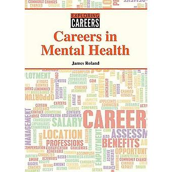 Careers in Mental Health by James Roland - 9781682821084 Book