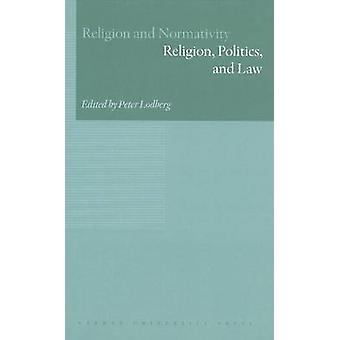 Religion - Politics and Law by Peter Lodberg - 9788779344259 Book
