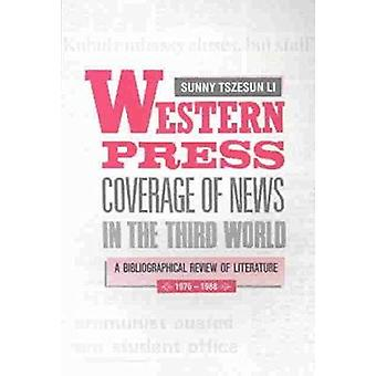 Western Press Coverage of News in the Third World - a Bibliographical