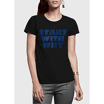 Start with why half sleeves women t-shirt