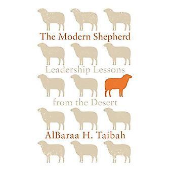 The Modern Shepherd: Leadership Lessons from the� Desert