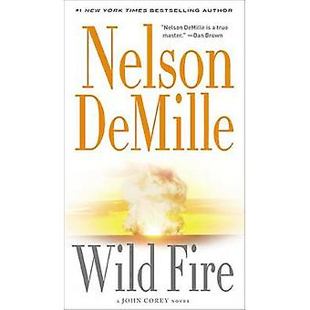 Wild Fire by Nelson DeMille - 9780446617772 Book