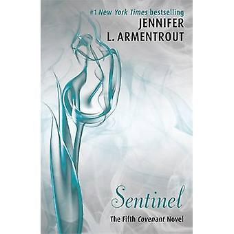 Sentinel The Fifth Covenant Novel by Jennifer L Armentrout