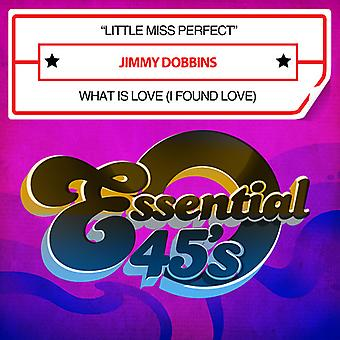 Jimmy Dobbins - Little Miss Perfect / What Is Love USA import