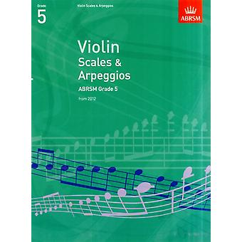 Violin Scales & Arpeggios ABRSM Grade 5: from 2012 (ABRSM Scales & Arpeggios) (Paperback) by Abrsm
