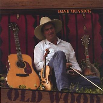 Dave Munsick - importación de USA de madera vieja [CD]