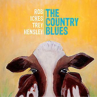 Ickes, Rob / Hensley, Trey - Country Blues [CD] los E.e.u.u. las importaciones