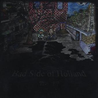 Bad Side of Holland - EP [CD] USA import
