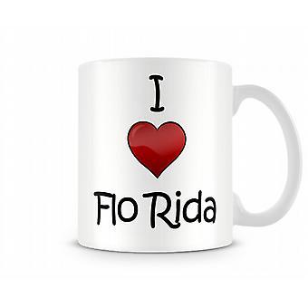 Ich liebe Flo Rida Printed Tasse