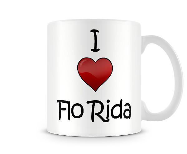Jag älskar Flo Rida tryckta mugg