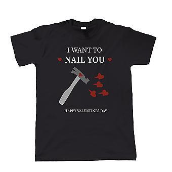 Valentines wanna Nail deg, Mens T-skjorte