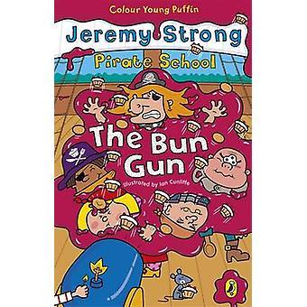 Buchen Sie die Bun-Waffe von Jeremy Strong - Ian Cunliffe - 9780141319261