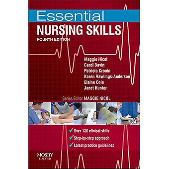 Essential Nursing Skills - Clinical Skills for Caring (4th Revised edi