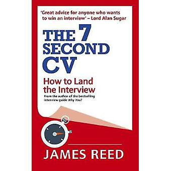 7 秒 CV - 7 秒 CV インタビューを上陸させる方法 - どのようにする