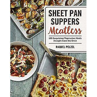 Sheet panorera supéer Meatless - 100 överraskande vegetariska måltider rakt