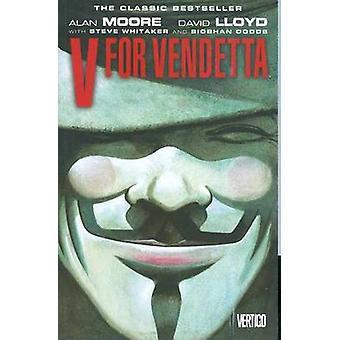 V for Vendetta (New edition) by David Lloyd - Alan Moore - 9781401208