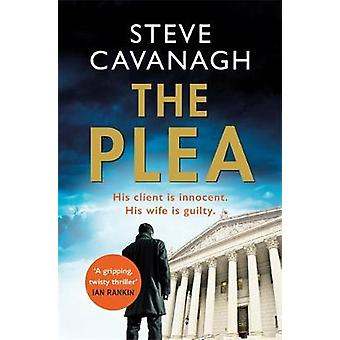 The Plea by Steve Cavanagh - 9781409152354 Book