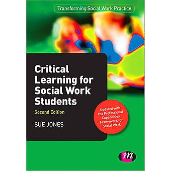 Critical Learning for Social Work Students (2nd Revised edition) by S