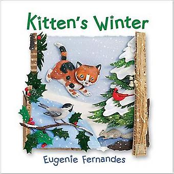 Kitten's Winter by Eugenie Fernandes - Eugenie Fernandes - 9781554537