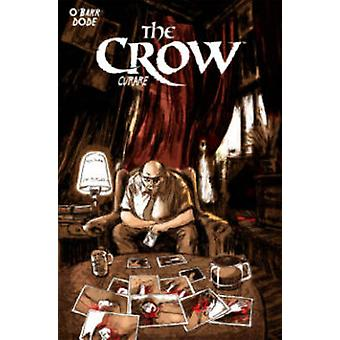 The Crow - Curare by Antoine Dode - James O'Barr - 9781613777466 Book