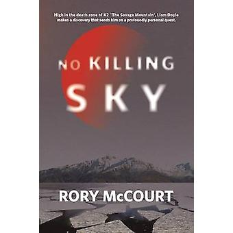 No Killing Sky by Rory McCourt - 9781780263922 Book