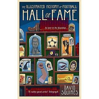 Fodbold - Hall of Fame af David Squires - illustreret historie