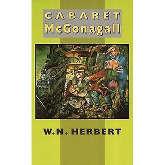 Cabaret McGonagall av W. N. Herbert - 9781852243531 bok