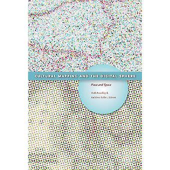 La cartographie culturelle et la sphère numérique - lieu et espace par Ruth Pano