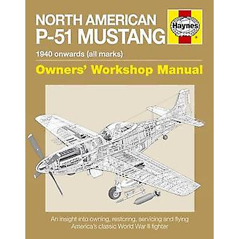 North American P-51 Mustang - 2016 (New edition) by Jarrod Cotter - Ma