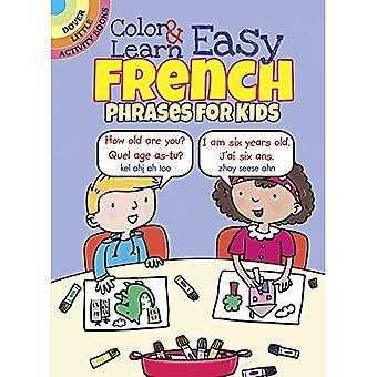 Färg & lär dig lätt franska fraser för barn (Dover lilla aktivitetsböcker)