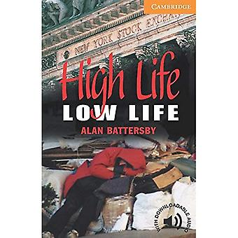 High Life, Low Life plan 4