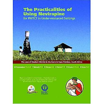 The Practicalities of Using Nevirapine for PMTCT in Under-resourced Settings: The Case of Qaukeni District in the Eastern Cape Province, South Africa