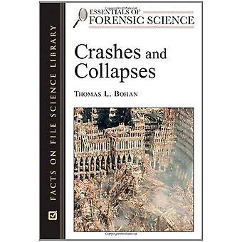 Crash e crolli (Essentials delle scienze forensi)
