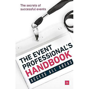 The Event Professional's Handbook: The Secrets of Successful Events