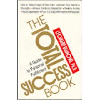 Total Success Book: A Guide to Personal Fulfillment