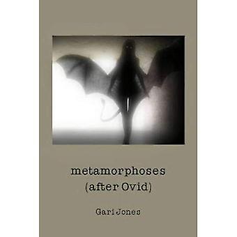 Metamorphoses: (After Ovid)