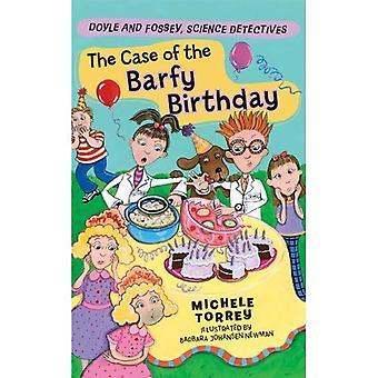 Het geval van de Barfy verjaardag (Doyle en Fossey, Science Detectives serie)