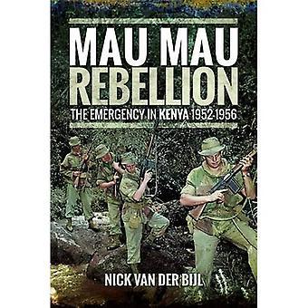 Mau Mau Aufstand: Notstand in Kenia 1952-1956