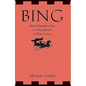 Bing: Del hijo del granjero al magistrado en Han China