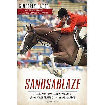 Sandsablaze: Grand Prix storhet från Harrisburg till OS (sport)