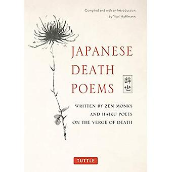 Japanese Death Poems: Written�by Zen Monks and Haiku Poets�on the Verge of Death