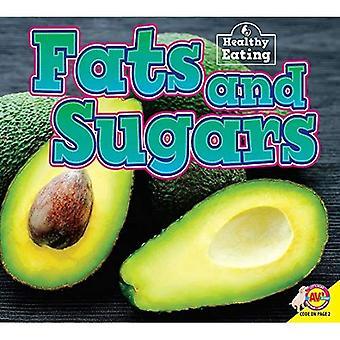 Fats and Sugars (Healthy Eating)