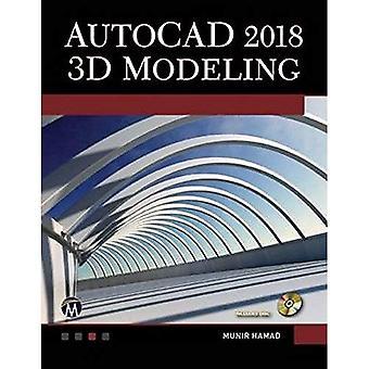 AutoCAD 2018: 3D Modeling
