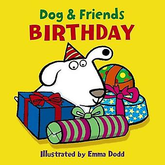Dog & Friends: Birthday [Board Book]