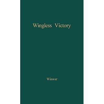 Vingeløse seier en biografi Gabriele d'Annunzio og sønn Duse av Winwar & Frances