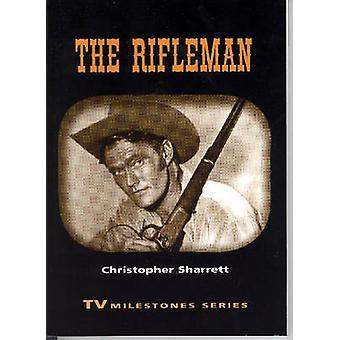 The Rifleman by Sharrett & Christopher