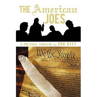 The American Joes None by Don Otey & Otey