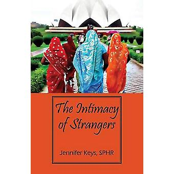 The Intimacy of Strangers by Keys SPHR & Jennifer