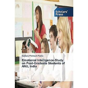 Emotional IntelligenceStudy on PostGraduate Students of Anu India by Podila Sankara Pitchaiah